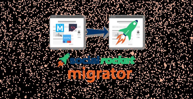 Social Rocket Migrator